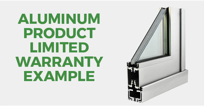 Aluminum Product Limited Warranty Example